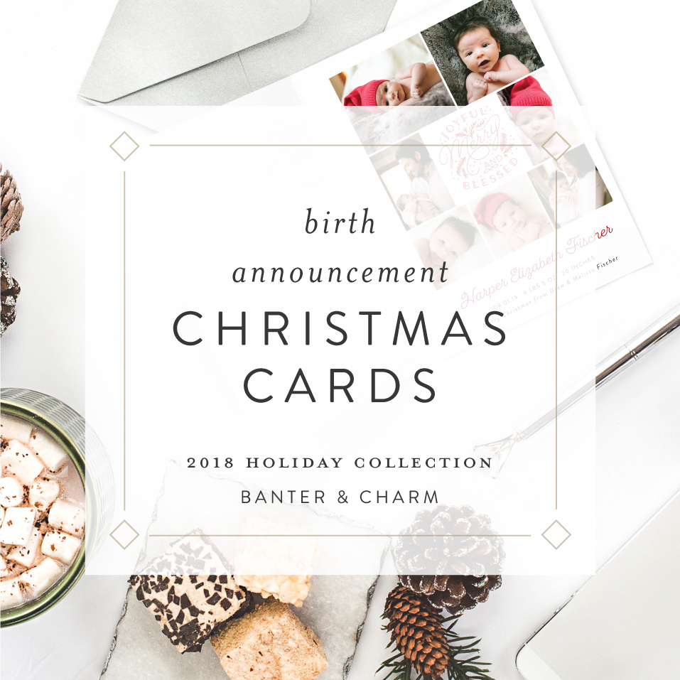 Birth Announcement Christmas Cards | Holiday 2018 Collection