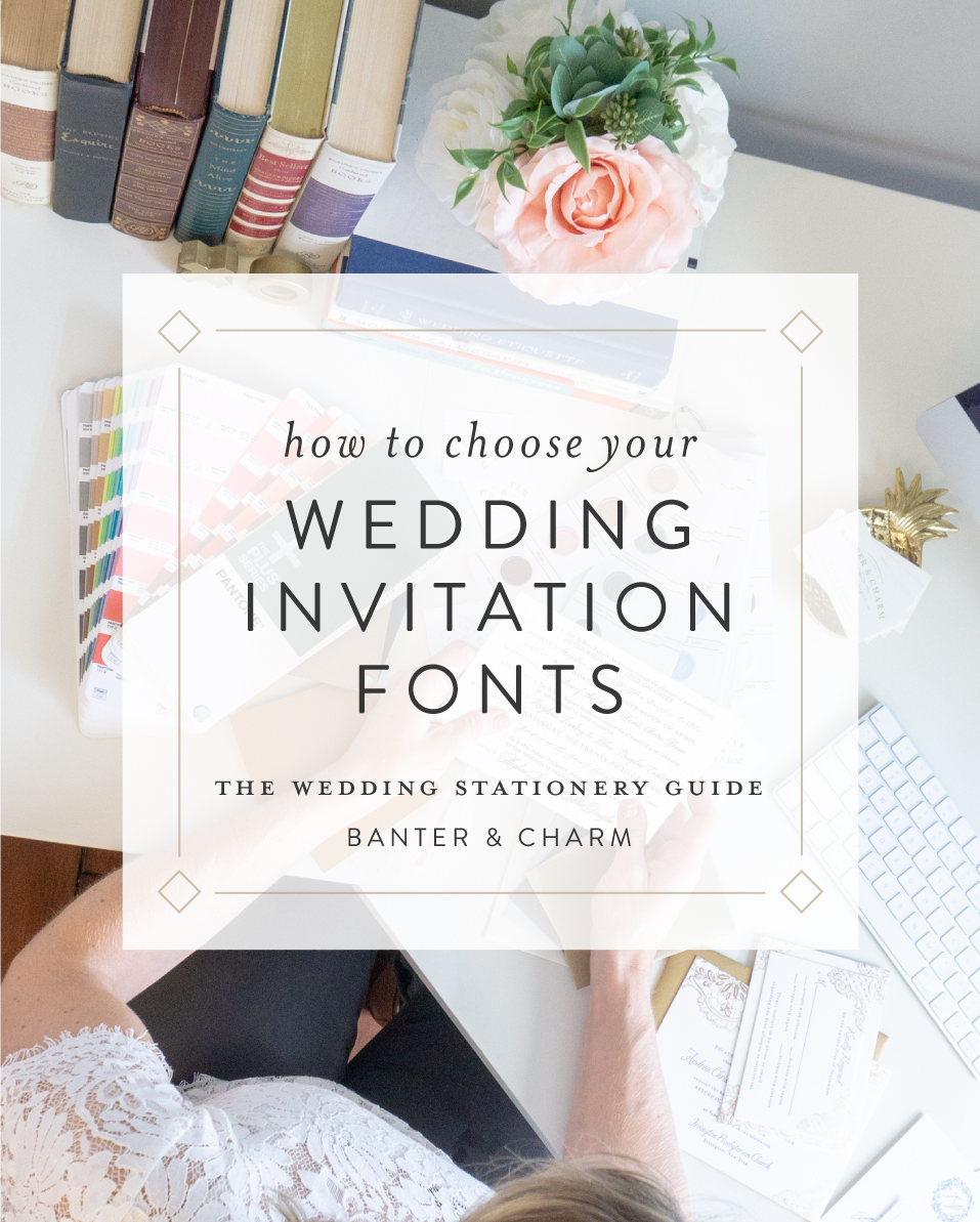how to choose your wedding invitation fonts