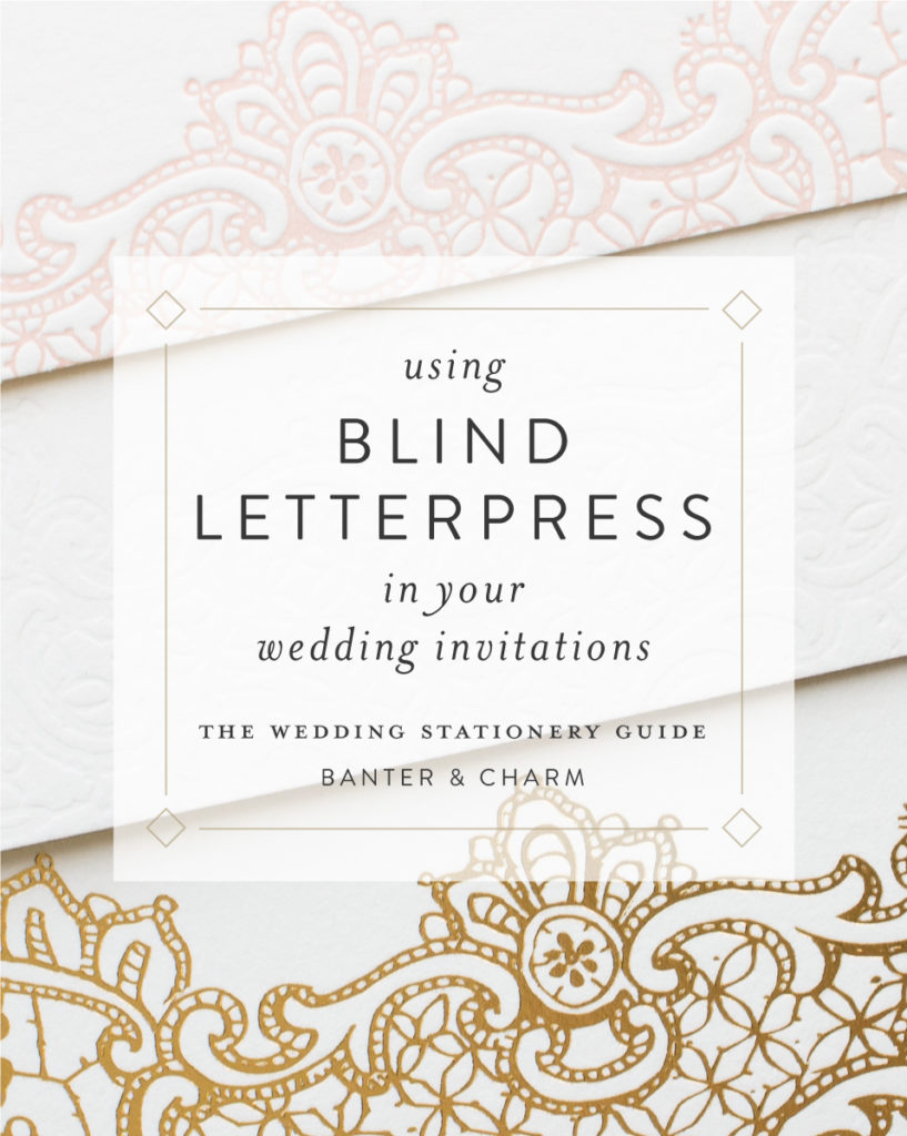 using blind letterpress in your invitations
