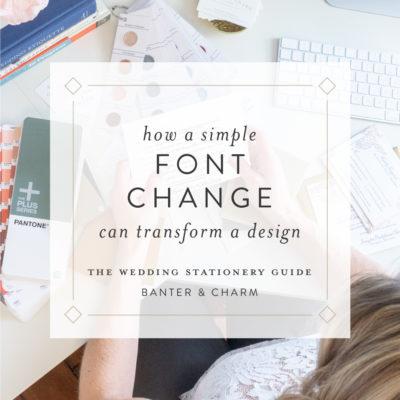 how fonts impact a wedding invitation design