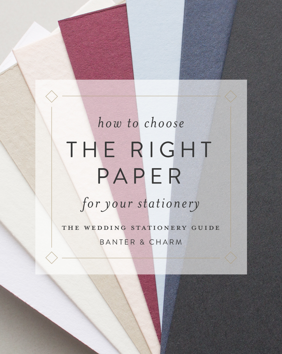 How to Choose the Right Paper for Your Wedding Invitations | Wedding ...
