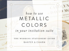 how to use metallics in your wedding invitations