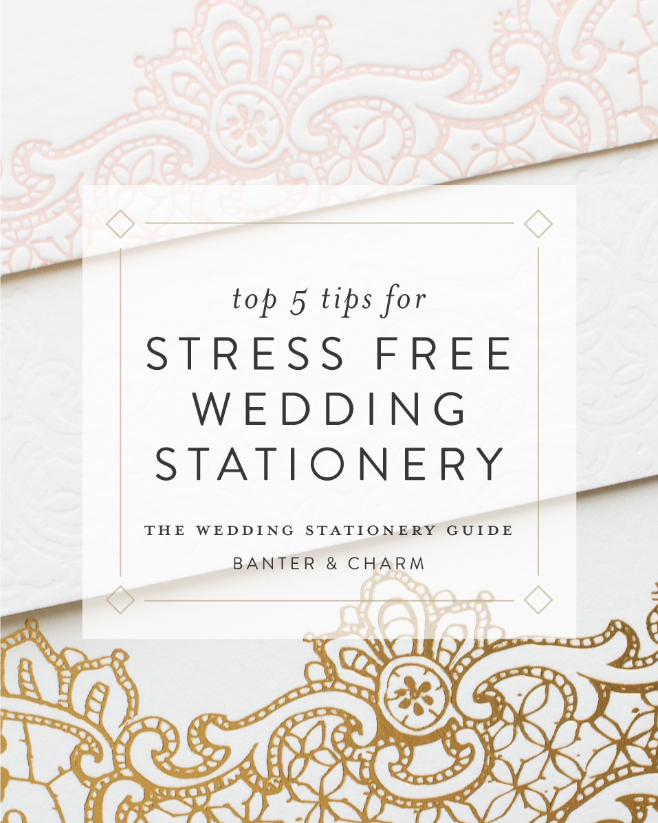 top 5 tips for stress free wedding invitations