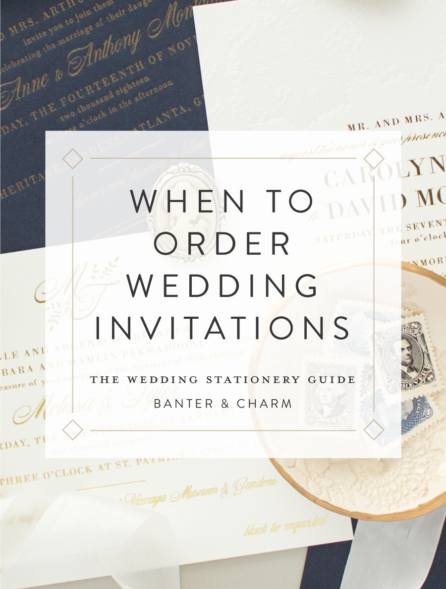 When To Order Wedding Invitations The Wedding Stationery Guide