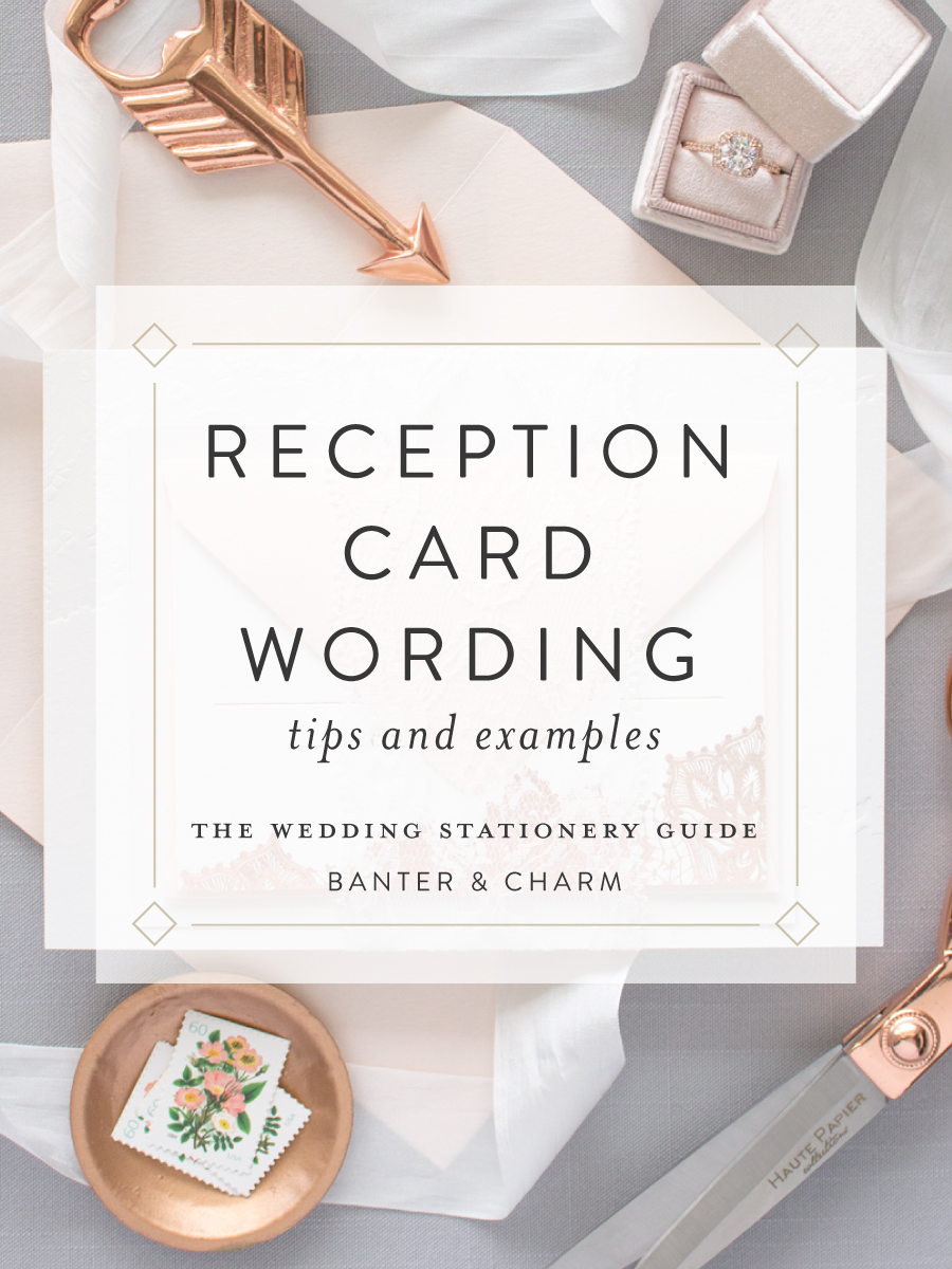 wedding stationery guide reception card wording samples banter