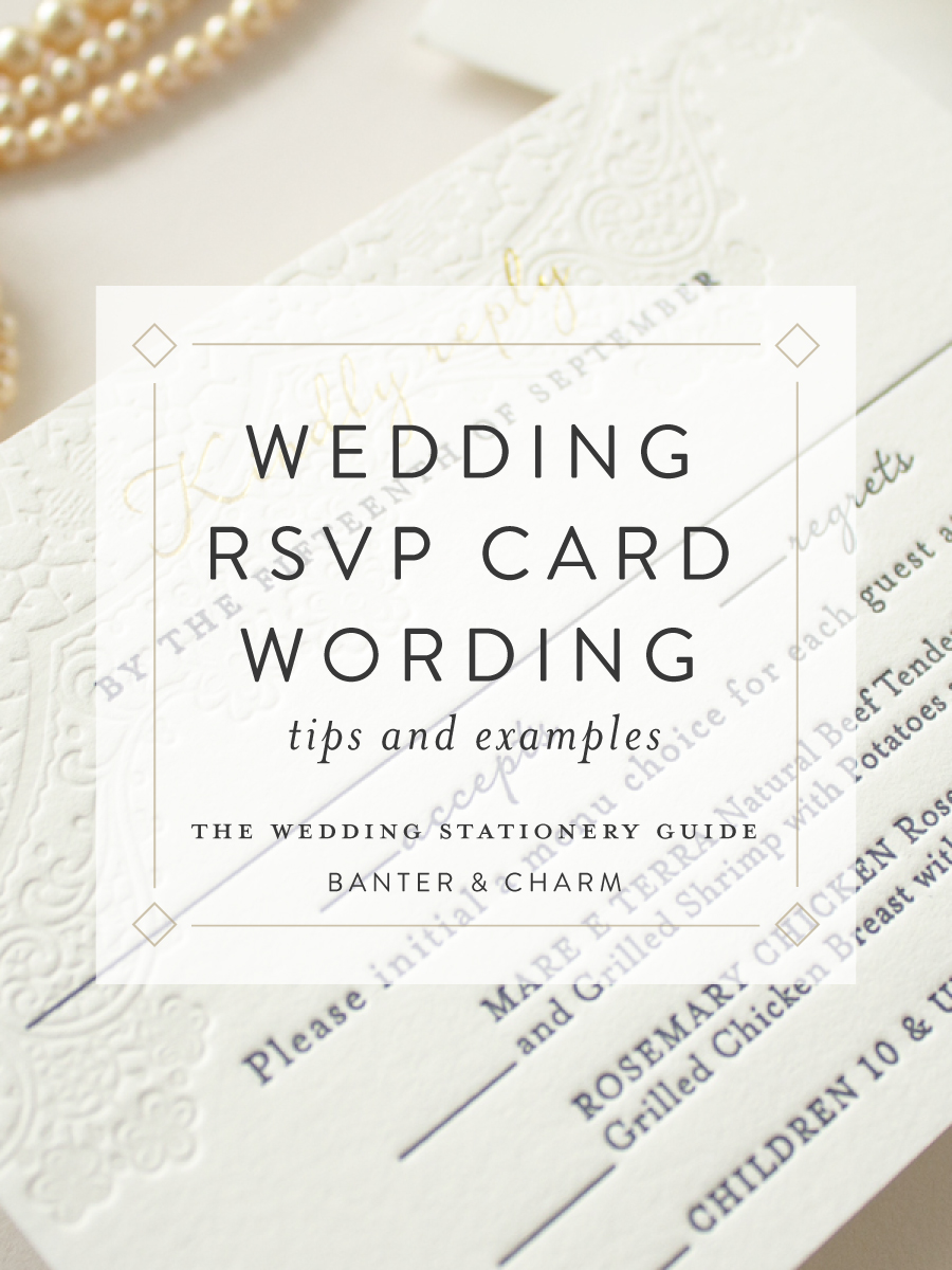 Wedding stationery guide rsvp card wording samples for Wording for wedding invitations with rsvp